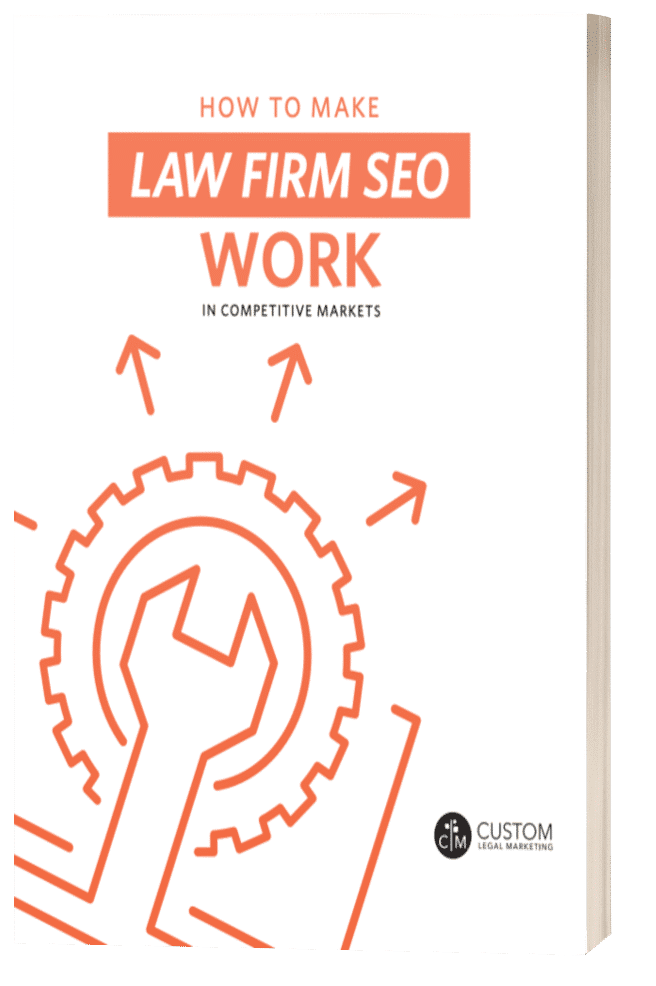 How to Make Law Firm SEO Work in Competitive Markets