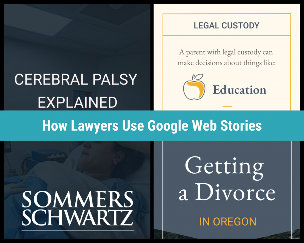 How Lawyers are using Google Web Stories