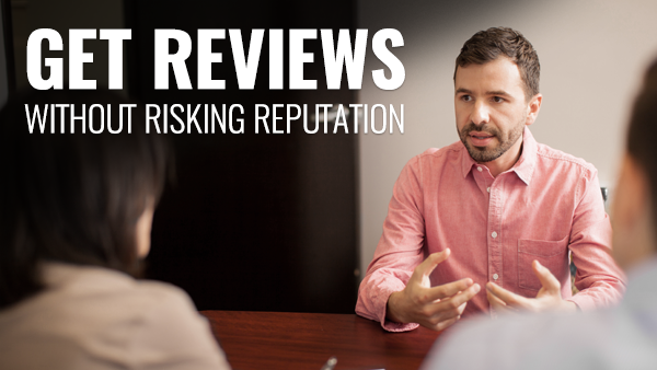 How to Ask for Client Reviews Without Risking Your Reputation
