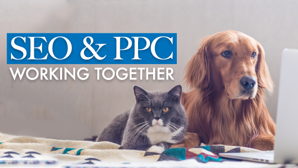 How to make SEO and PPC work together for your law firm